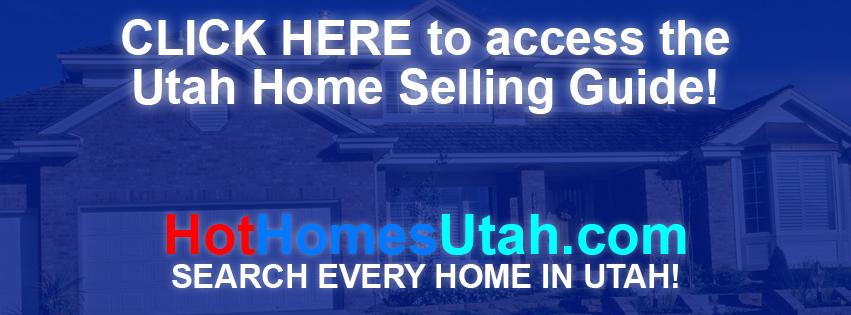 Utah Home Selling Guide - Utah Homes - Utah Real Estate